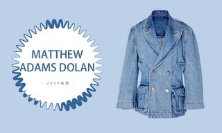 Matthew Adams Dolan - 美国时尚(2019春夏 预售款)