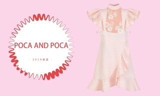 Poca And Poca - 春意黯然(2019春夏)