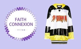 Faith Connexion - 诠释独特(2019春夏)