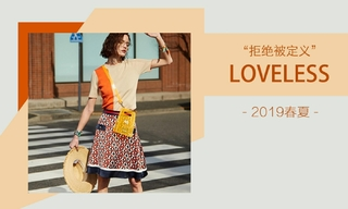 Loveless - 拒绝被定义(2019春夏)