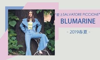 Blumarine - 愛上Salvatore Piccione(2019春夏 膠囊系列)
