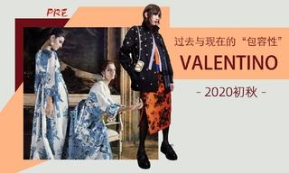 """Valentino - 過去與現在的""""包容性""""(2020初秋 預售款)"""